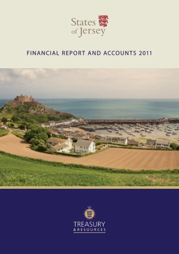 FINANCIAL REPORT AND ACCOUNTS 2011 - States Assembly