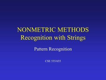 NONMETRIC METHODS Recognition with Strings - CEDAR