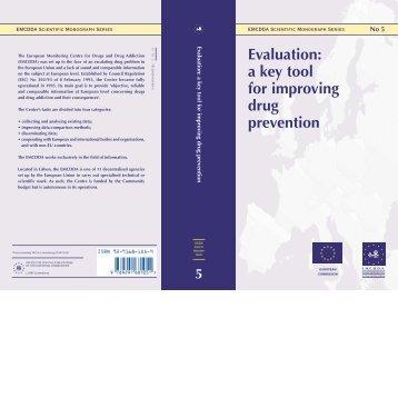 Evaluation: a key tool for improving drug prevention - EMCDDA