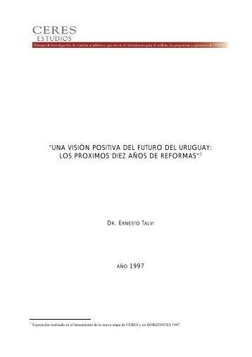 Los Próximos Diez Años de Reformas Ernesto Talvi - Ceres