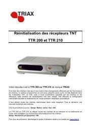 Réinitialisation des récepteurs TNT TTR 200 et TTR 210 - Triax