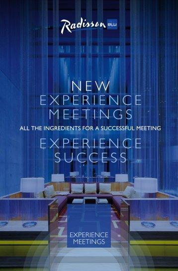 NEW EXPERIENCE MEETINGS EXPERIENCE ... - Radisson Blu