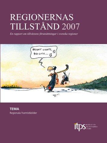 REGIONERNAS TILLSTÅND 2007