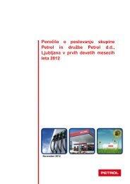 Poročilo o poslovanju v prvih devetih mesecih leta 2012 - Petrol