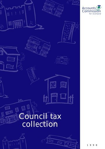 Council tax collection (PDF | 213 KB)Opens in new ... - Audit Scotland