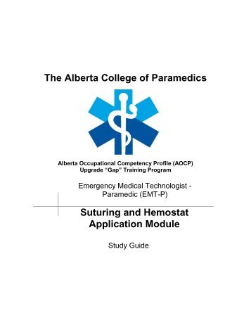 Suturing and Hemostat - Alberta College of Paramedics