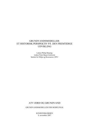 GRUNDVANDSMODELLER: - ATV Jord og Grundvand