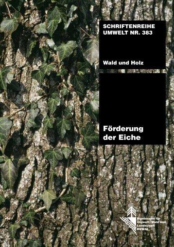 Förderung der Eiche - Schweizer Informationssystem Biodiversität ...