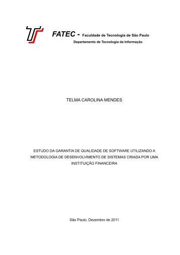 Estudo da Garantia de Qualidade de Software utilizando a ... - Fatec
