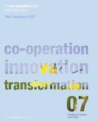 Pillar 3 Disclosure Report 2007 (PDF - 0.3MB) - The Co-operative ...