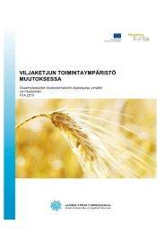 viljaketjun toimintaympäristö muutoksessa - Opetushallitus