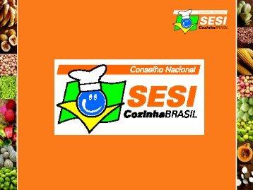 Programa Cozinha Brasil - Trabalho e Vida
