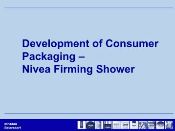 Development of Consumer Packaging – Nivea Firming Shower