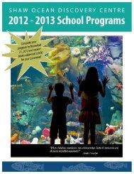 to download our complete 2012/13 School Program Brochure.