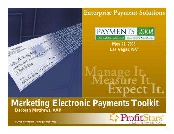 Marketing Electronic Payments Toolkit Deborah Matthews, AAP
