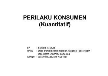 7- perilaku konsumen kuantitatif - Suyatno, Ir., MKes - Undip