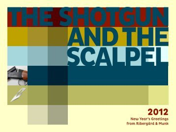 The Shotgun and the Scalpel - Ribergård & Munk