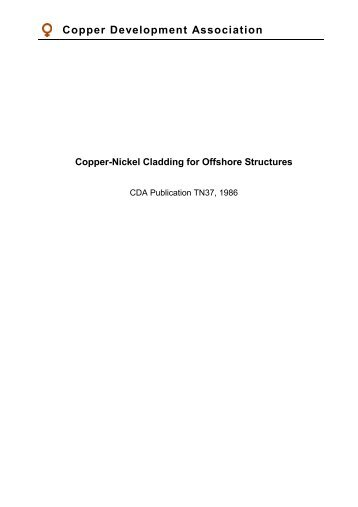Pub 37 Copper-Nickel Cladding for Offshore Structures