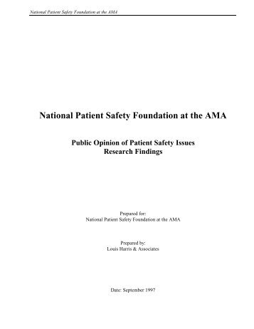 Public Opinion of Patient Safety Issues - National Patient Safety ...