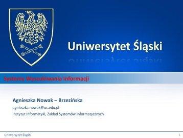 Wykład nr 1 - Zakład Systemów Informatycznych - Uniwersytet Śląski