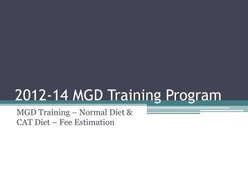 MGD Training – Normal Diet & CAT Diet – Fee Estimation