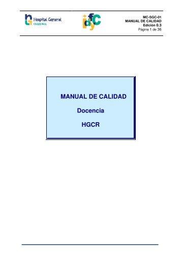 MANUAL DE CALIDAD Docencia HGCR - hgucr