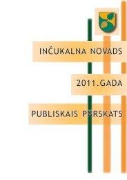 inčukalna novads 2011.gada publiskais pārskats - Vides ministrija