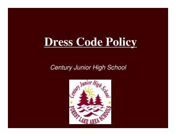 Dress Code Policy - Century Junior High School