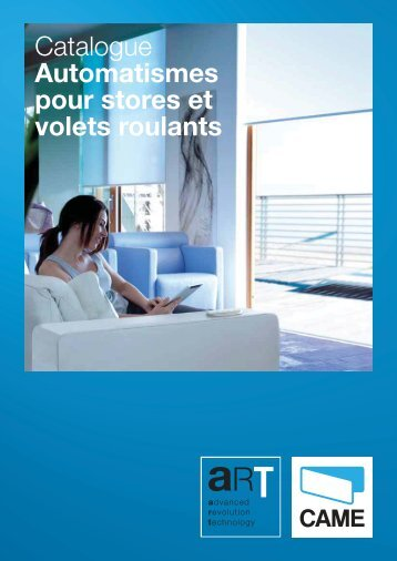 Catalogue Automatismes pour stores et volets roulants - ART by Came