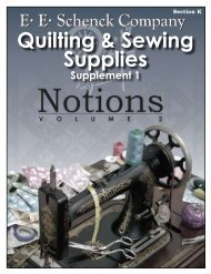 Section K Quilting & Sewing Supplies - EE Schenck Co