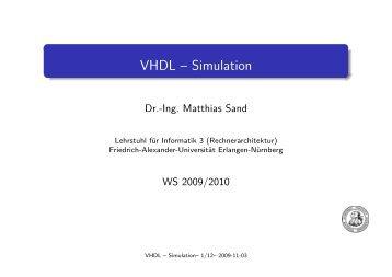 VHDL -- Simulation - Friedrich-Alexander-Universität Erlangen ...
