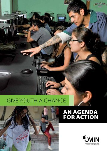 Give YOUTH a cHance an agenda for action - Youth Economic ...