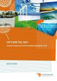 Let's give full gas! Netherlands 2011 - IEA Bioenergy Task 37