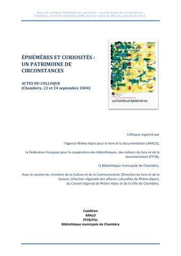 éphémères et curiosités : un patrimoine de circonstances - Arald