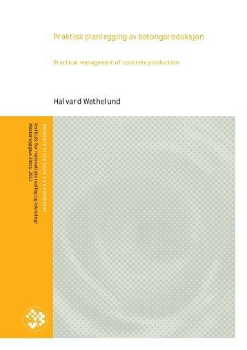 Praktisk planlegging av betongproduksjon Halvard ... - buildingSMART