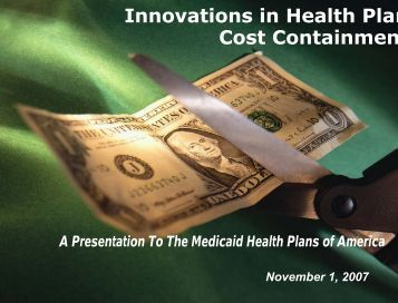 Innovations in Health Plan Cost Containmen - Medicaid Health ...