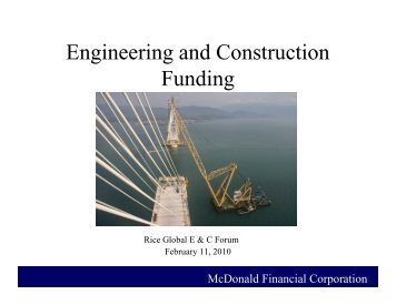 Engineering and Construction Funding - the Rice Global Engineering ...