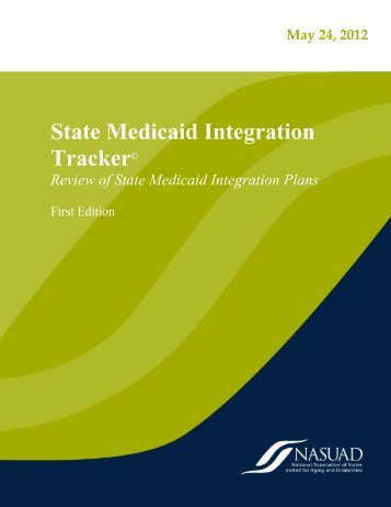 State Medicaid Integration Tracker© - National Association of States ...