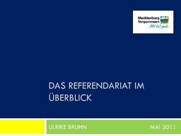 2. Inhaltliche und organisatorische Gestaltung des Referendariats ...
