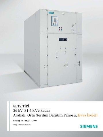 8BT2 TİPİ 36 kV, 31.5 kA'e kadar Arabalı, Orta Gerilim ... - Siemens