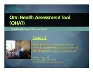Series 3 Oral Health Assessment Tool June 2012 - Seniors Health ...
