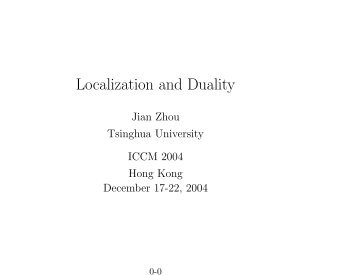 Localization and Duality