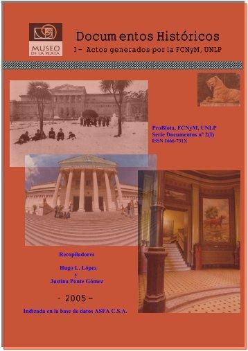 Documentos históricos. I. Actos generados por la FCNyM, UNLP.