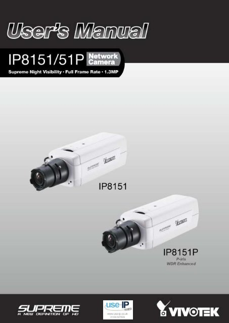 Vivotek IP8151P Fixed Network Camera User Manual - Use-IP