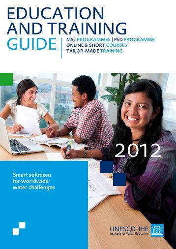 UNESCO-IHE Education and Training Guide 2012 - Hydrology.nl