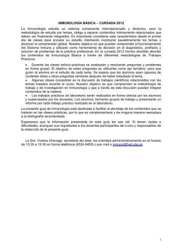 INMUNOLOGÍA BÁSICA – CURSADA 2012 La Inmunología estudia ...
