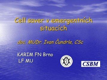Cell saver v emergentních situacích