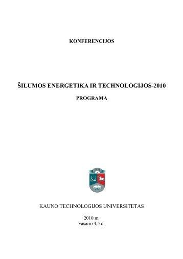 ÅILUMOS ENERGETIKA IR TECHNOLOGIJOS-2010 - Kauno ...