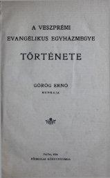A Veszprémi Evangélikus Egyházmegye története. Pápa 1926.