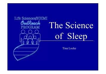 The Science Of Sleep - Life Sciences Outreach Program